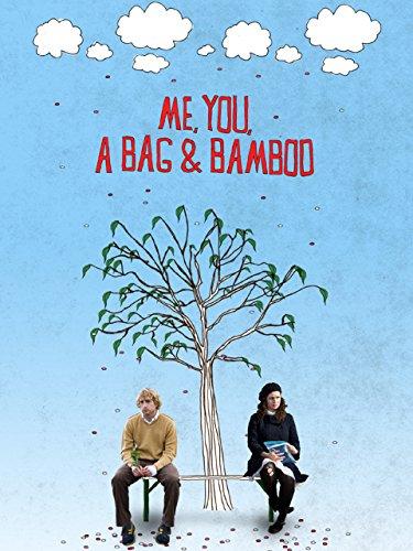 Me, You, a Bag and Bamboo [OV]