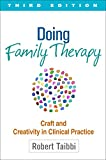 Image of Doing Family Therapy, Third Edition: Craft and Creativity in Clinical Practice