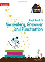 Treasure House -- Year 3 Vocabulary, Grammar and Punctuation Pupil Book (Collins Treasure House)