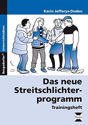 Das neue Streitschlichterprogramm - Trainingsheft: 5. bis 10. Klasse von Karin Jefferys-Duden (23. Dezember 2014) Taschenbuch