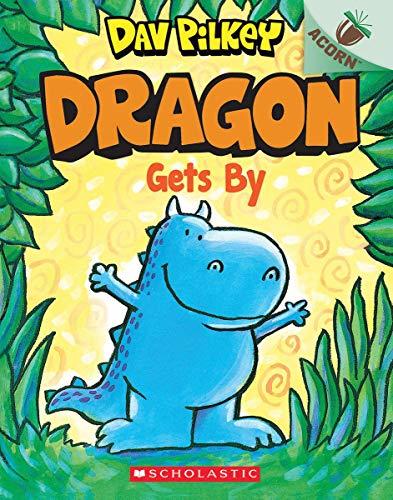 Dragon Gets By: An Acorn Book (Dragon #3)