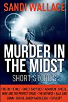 Murder in the Midst: Large Print Edition