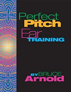 Perfect Pitch Ear Training by Bruce Arnold (2011-12-01)