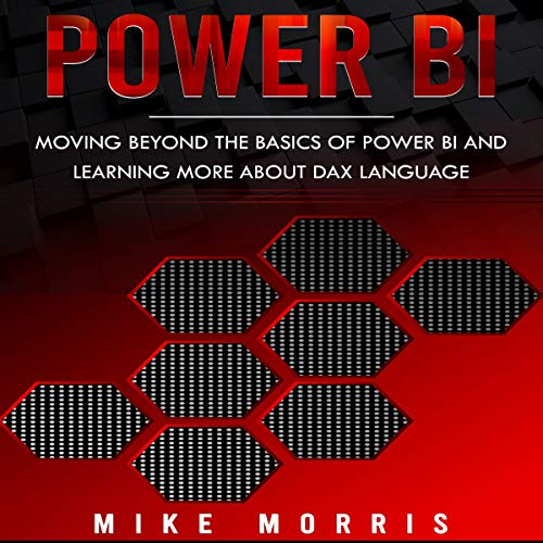 『Power BI: Moving Beyond the Basics of Power BI and Learning About DAX Language』のカバーアート