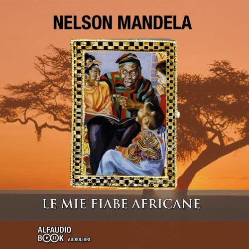 Le mie fiabe africane audiobook cover art