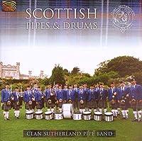 スコットランドのバグパイプと太鼓 (Scottish Pipes & Drums)
