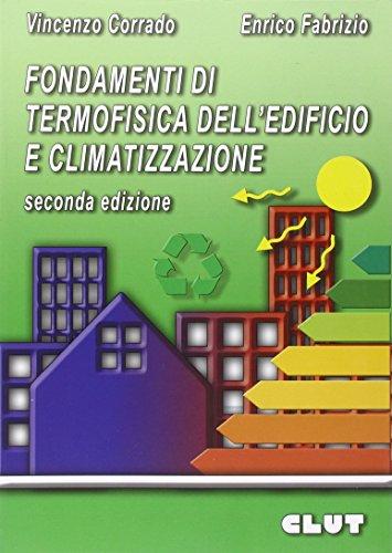 Fondamenti di termofisica dell'edificio e climatizzazione