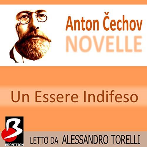 Novelle di Cechov: Un Essere Indifeso copertina