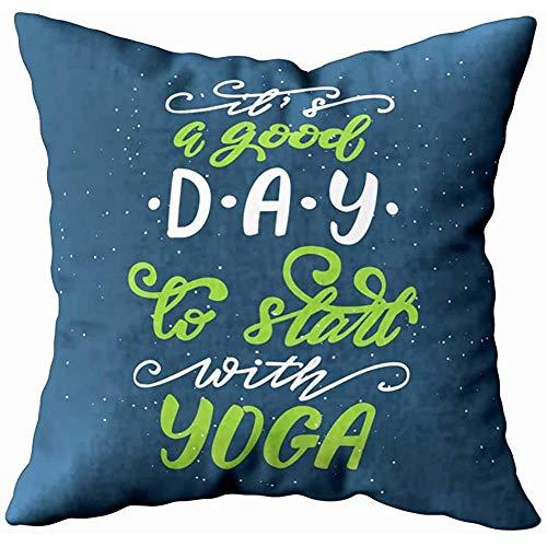 July Kissenbezug, Stuhlkissenbezüge Körperkissenbezüge Guten Tag, um mit Yoga zu beginnen Zitieren Sie eine Couchkissenbezüge