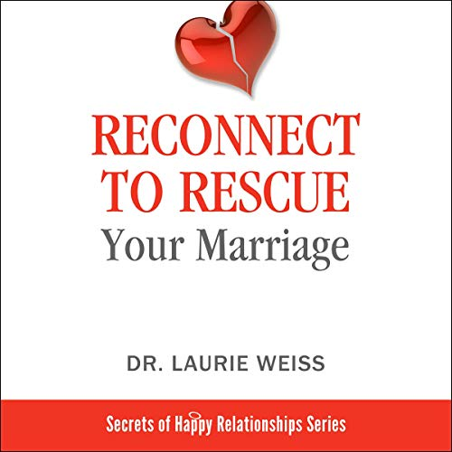 Couverture de Reconnect to Rescue Your Marriage