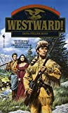 Westward! (Wagons West Frontier)