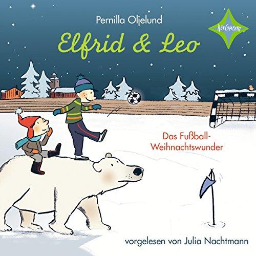 Elfrid und Leo: Das Fußballweihnachtswunder cover art