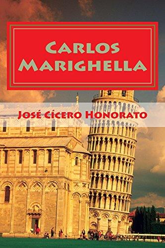 Carlos Marighella: His Communist Incursion and the Mini manual of the Urban Guerrilla (English Edition)