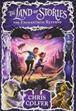 By Chris ColferThe Land of Stories: The Enchantress Returns[Hardcover] August 6, 2013