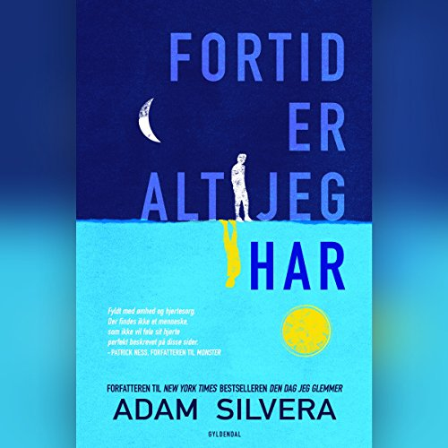 Fortid er alt jeg har                   By:                                                                                                                                 Adam Silvera                               Narrated by:                                                                                                                                 Jakob Femerling Andersen                      Length: 8 hrs and 57 mins     Not rated yet     Overall 0.0