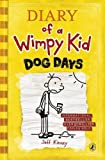 Dog Days (Diary of a Wimpy Kid) by Jeff Kinney (2009-10-13) - Amulet Books - 13/10/2009