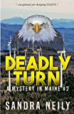 Deadly Turn: A Mystery in Maine
