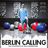 Berlin Calling-the Soundtrack (2lp+Poster) [Vinyl LP]