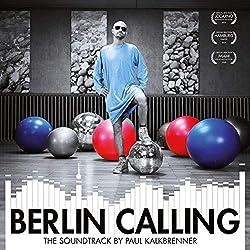 Berlin Calling The Soundtrack/Poster Inclu