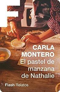 El pastel de manzana de Nathalie par Carla Montero