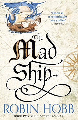 The Mad Ship (The Liveship Traders, Book 2) (English Edition)