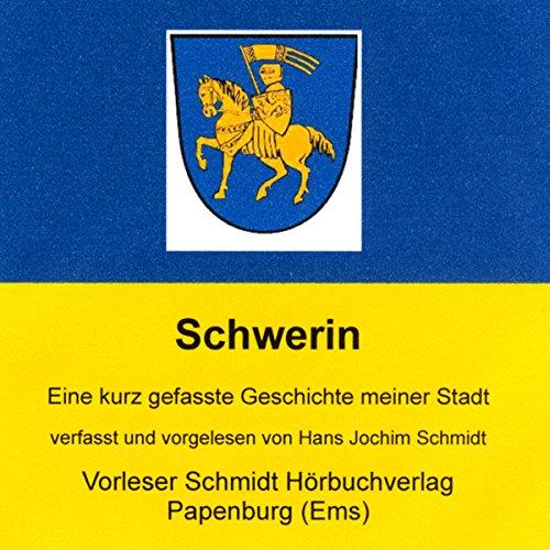 850 Jahre Schwerin. Eine kurz gefasste Geschichte meiner Stadt Titelbild