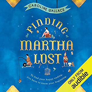 The Finding of Martha Lost                   By:                                                                                                                                 Caroline Wallace                               Narrated by:                                                                                                                                 Katy Sobey                      Length: 9 hrs and 56 mins     151 ratings     Overall 4.0
