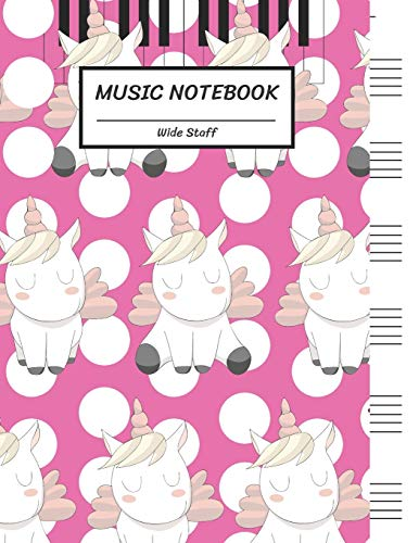 Music Notebook Wide Staff: Soft Pink Unicorns,Piano Keyboard/Blank Music Sheet Notebook,Big Staff Paper,Music Manuscript Paper,6 Large Staves per ... Pages,For Boys,Girls, Kids, Beginners.
