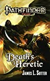 Pathfinder Tales: Death's Heretic by James L. Sutter (2011-12-06)