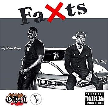 Faxts (feat. BentleyBeez)