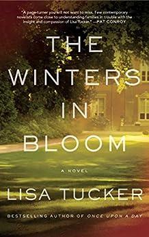 The Winters in Bloom: A Novel by [Lisa Tucker]