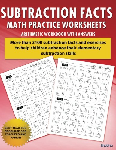 Subtraction Facts Math Practice Worksheet Arithmetic Workbook With Answers: Daily Practice guide for elementary students and other kids (Elementary Subtraction Series) (Volume 1)