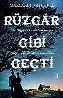 Ruezgar Gibi Gecti