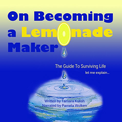On Becoming a Lemonade Maker audiobook cover art
