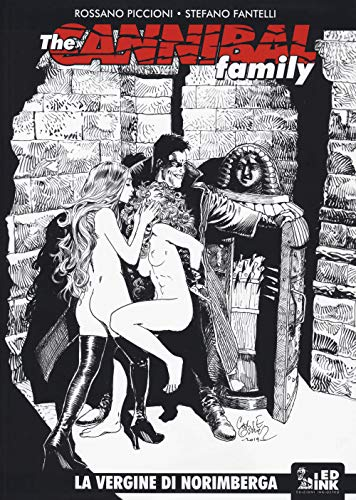 The cannibal family. La vergine di Norimberga (Vol. 18)