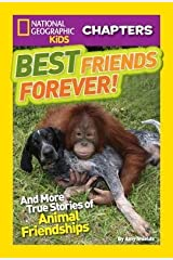 [ BEST FRIENDS FOREVER!: AND MORE TRUE STORIES OF ANIMAL FRIENDSHIPS By Shields, Amy ( Author ) Hardcover Jul-09-2013 Gebundene Ausgabe