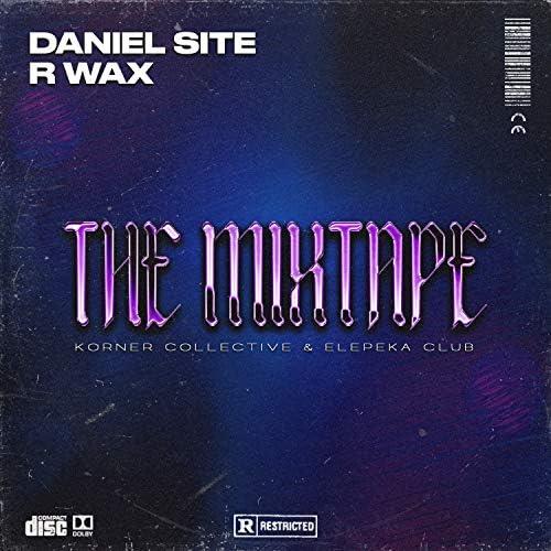 Daniel Site & R Wax feat. Legrvnd & D.Rat