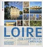 Les Châteaux de la Loire -Anglais-