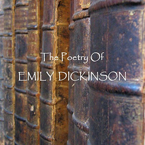 The Poetry of Emily Dickinson                   By:                                                                                                                                 Emily Dickinson                               Narrated by:                                                                                                                                 Patricia Rodriguez,                                                                                        Richard Mitchely,                                                                                        Tim Graham,                   and others                 Length: 1 hr and 13 mins     Not rated yet     Overall 0.0