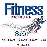 Fitness Master Class: Step 135 Bpm/138 Bpm/135 Bpm/125 Bpm (Non-Stop Mix)