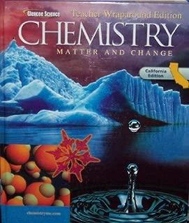 Glencoe Chemistry: Matter and Change Teacher Wraparound Edition California Edition