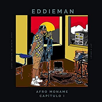 Afro Moname, Capítulo I