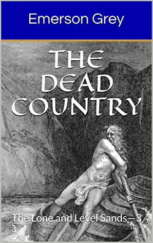 The Dead Country: The Lone and Level Sands—3 (English Edition)