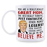Donald Trump Mug, Gifts for Mom Personalized Mug, Novelty Prank Gift for Mom on Mother's Day/Birthday or Anniversary 10 Ounce Customized Coffee Mug