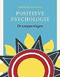 Positieve psychologie: de toepassingen - Fredrike Bannink