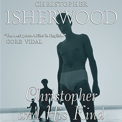 Christopher and His Kind  audiobook cover art