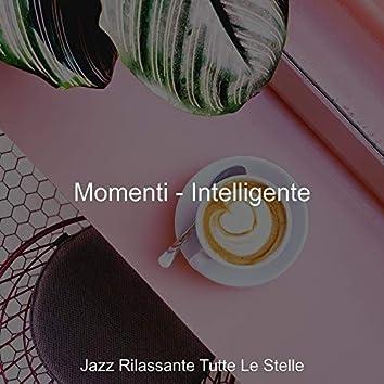 Momenti - Intelligente