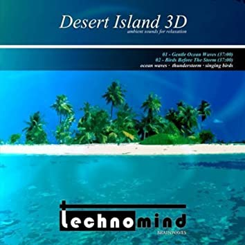 Ambient Sounds For Relaxation - Desert Island 3D