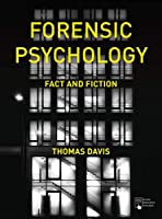Forensic Psychology: Fact and Fiction