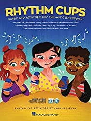 Rhythm Cups: Song and Activities for the Music Classroom